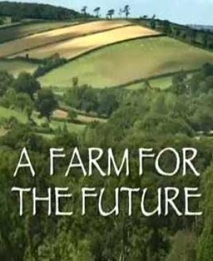 A farm for the future